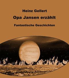 Opa Jansen erzählt ISBN 978-3-7380-3779-1