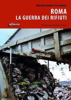 Roma La guerra dei rifiuti