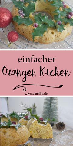 Rezept für einfachen Orangenkuchen