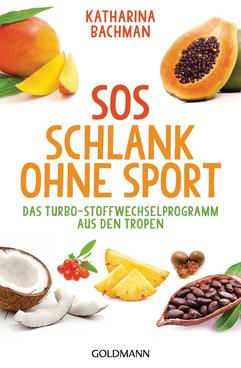 SOS Schlank ohne Sport (Autorin: Katharina Bachmann)