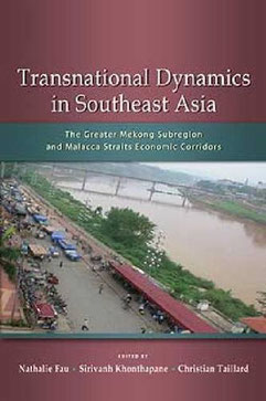 The Greater Mekong Subregion and Malacca Straits Economic Corridors