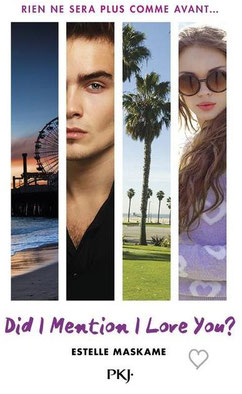 Couverture Did I Mention I Love You d'Estelle Maskame