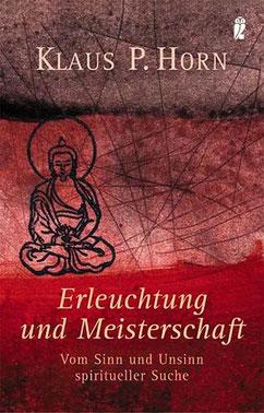 Cover Erleuchtung und Meisterschaft Klaus P. Horn