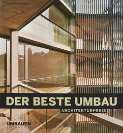 Umbauen + Renovieren, Archithema Verlag