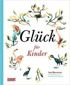 Glück für Kinder von Leo Bormans #Glück #Kinder #Kinderbuch
