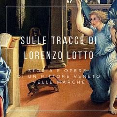 Itinerario sulle tracce di Lorenzo Lotto