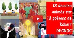 13 poèmes de R. DESNOS en animation