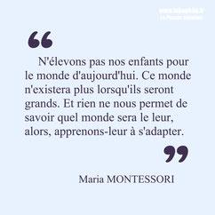 Maria Montessori citation éducation adaptation
