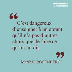 Marshall Rosenberg citation enseignement