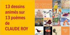13 poèmes animés de CLAUDE ROY