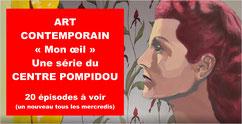 """ART CONTEMPORAIN: """"Mon oeil"""" (20 ép.)"""