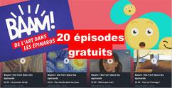 BAAM: 20 épisodes sur l'ART