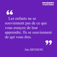 Jim Henson. Citation éducation enfant.