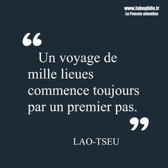 Lao-Tseu citation Un voyage de mille lieues commence toujours par un premier pas. Kaizen