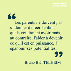 Bruno Bettelheim citation