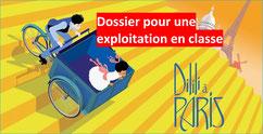 DILILI A PARIS: dossier pédagogique