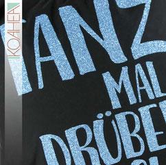 schwarzer Turnbeutel mit Spruch TANZ MAL DRÜBER NACH blau Glitzer