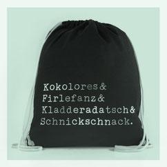 Turnbeutel Spruch Kololores Firlefanz typografisch