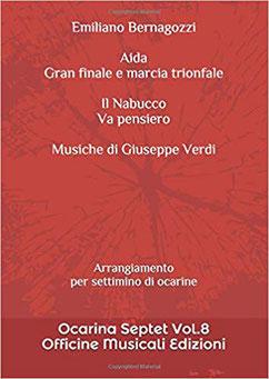 Aida Gran finale e marcia trionfale e Il Nabucco Va pensiero Musiche di Giuseppe Verdi
