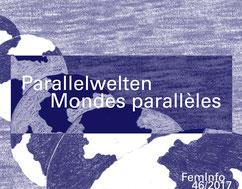 FemInfo 46 2017 - Parallelwelten