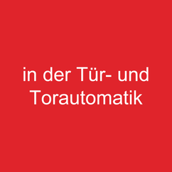 Torautomatik Team AG Ihr Spezialist für Sonderlösungen in der Tür- und Torautomatik