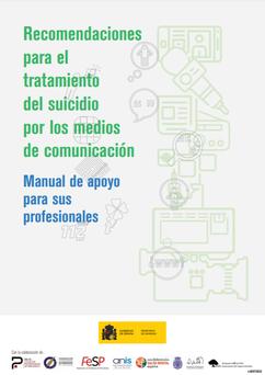 Recomendaciones para el tratamiento del suicidio por los MM.CC.. Ministerio de Sanidad, 2020.