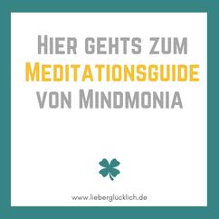 Meditationsguide von Mindmonia #Meditation #Wut #Achtsamkeit