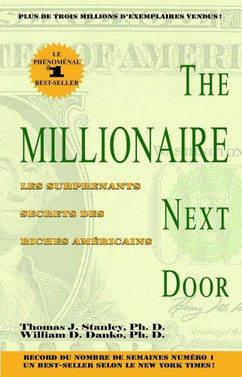The millionnaire next door, Thomas J. Stanley, William D. Danko