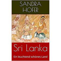 SriLanka-SHofer Reisebericht Amazon eBook