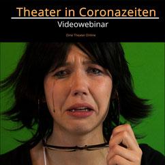 Theatervideokurs Theater in Coronazeiten