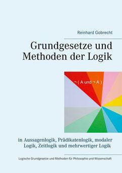 Philosophische Logik: Grundgesetze und Methoden der Logik  | ISBN: 9783734776274