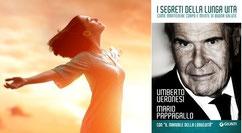 Vivere meglio e più a lungo: i consigli del Prof. Umberto Veronesi