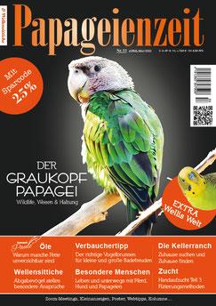 Papageienzeit 55 über den Kappapagei, Abgabewellis und ihre Ansprüche, ungewöhnliche Haltungen, die Kellerranch, Handaufzucht und wertvolle öle in der Fütterung