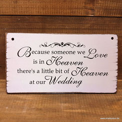 Hochzeit Schild Erinnerung Verstorbene