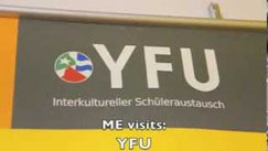 ME at the YFU student exchange office