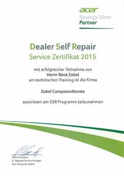 Urkunde die Zobels Computerdienste den Dealer Self Repair Service für das Jahr 2015 zertifiziert