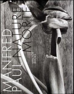 """Manfred Paul """"Nature Morte"""" Fotobuch herausgegeben vom Spector Books Verlag"""