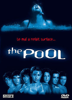The Pool de Boris Von Sychowsli - 2001 / Slasher - Horreur