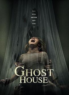 Ghost House de  Rich Ragsdale - 2017 / Horreur - Epouvante