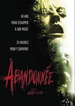 Abandonnée de Nacho Cerda - 2006 / Epouvante - Horreur