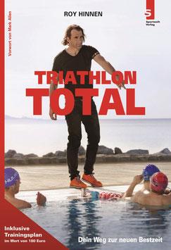 Triathlonbuch: Triathlon Total von Roy Hinnen