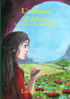 Couverture du premier tome L'anneau d'Alana de la trilogie Les enfants de Sheendara de Lara Lee Lou Ka