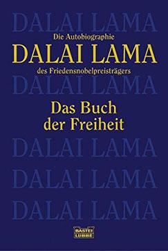 Das Buch der Freiheit - Die Autobiographie des Friedensnobelpreisträgers von Dalai Lama