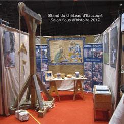 Le château d'Eaucourt expose au salon fous d'histoire 2013 de Pontoise