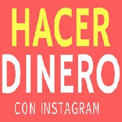 Hacer Dinero con Instagram