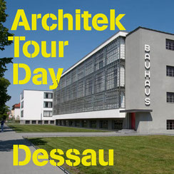 Titelbild ArchitekTour Day Dessau mit Blick auf ein Bauhausgebäude