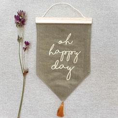 """Spruchbanner """"Oh happy Day"""""""