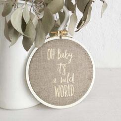 """Spruchrahmen """"Oh Baby it´s a wild World"""""""