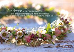 Kommunionkarte, Kommunion, Erstkommunion, Glückwunschakrte, kindgerecht, Spruch zur Kommunion, Gedicht zur Kommunion