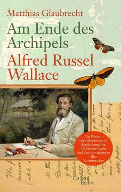 Am Ende des Archipels - Alfred Russel Wallace